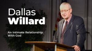 Dallas-Willard-Worship-24-7